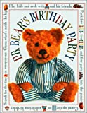 PAJAMA BEDTIME BEAR'S BIRTHDAY PARTY (Pajama Bedtime P.B. Bear)
