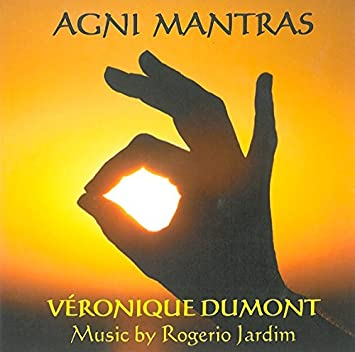 Agni Mantras: Veronique Dumont, Rogerio Jardim: Amazon.es ...