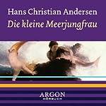 Die kleine Meerjungfrau   Hans Christian Andersen