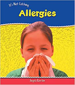 It's Not Catching Allergies (Heinemann First Library)