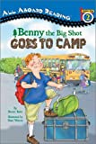 Benny Big Shot Goes to Camp, Bonnie Bader, 0448431416