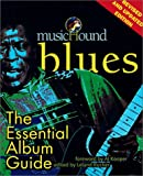 MusicHound Blues: The Essential Album Guide (Musichound Essential Album Guides)