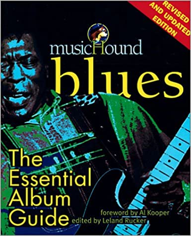 MusicHound Blues: The Essential Album Guide (Musichound