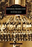 Japanese Americans in Chicago, Alice Murata, 0738519529