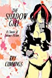 The Shadow Girl, Ray Cummings, 1434481786