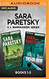 Sara Paretsky V. I. Warshawski Series: Books 1-2: Indemnity Only & Deadlock