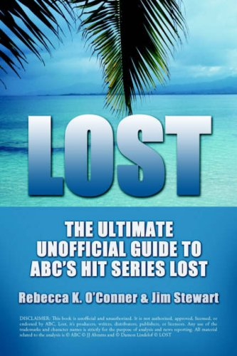Lost  The Ultimate Unofficial Guide To Abcs Hit Series Lost News  Analysis  And Interpretation