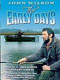 John Wilson Fishing - The Early Days