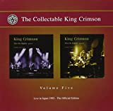The Collectable King Crimson Vol 5: Live In Japan 1995 - The Official Edition (2 CD)