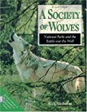 A Society of Wolves, Rick McIntyre, 0896583252