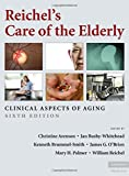 Reichel's Care of the Elderly: Clinical Aspects of Aging