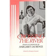 Crossing the River: Margaret Laurence