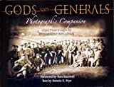 Gods and Generals Photographic Companion, Dennis E. Frye, 1577470966