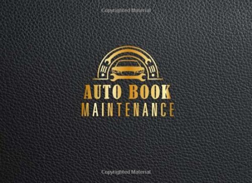 Mileage Ford Van (Auto Book Maintenance: Vehicle Maintenance Record Book, Automotive Maintenance Log, Date, Mileage, Repair Car Log Book With 110 (8.25