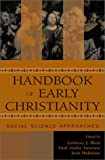 img - for Handbook of Early Christianity: Social Science Approaches book / textbook / text book