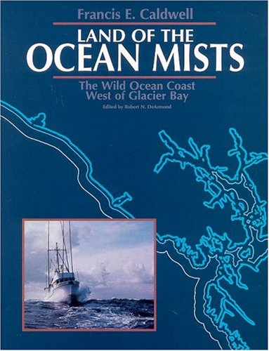 Land of the Ocean Mists: The Wild Ocean Coast West of Glacier - West Math Wild