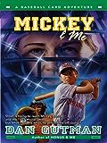 Mickey & Me (Baseball Card Adventures Book 5)