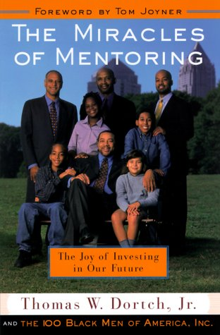 Search : The Miracles of Mentoring: The Joy of Investing in the Future