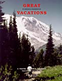 Great Vacations in Oregon and Washington, Kiki Canniff, 0941361500