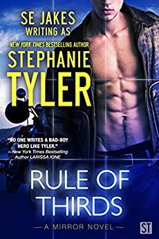 Rule of Thirds: A gripping romantic suspense / thriller (Mirror Book 2) (A Mirror Novel) by [Tyler, Stephanie, Jakes, SE]