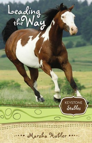 Download Leading the Way (Keystone Stables) PDF
