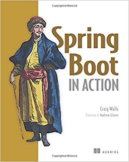 Spring Boot in Action: Amazon co uk: Craig Walls: 9781617292545: Books
