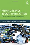 Media Literacy Education in Action, , 0415658373