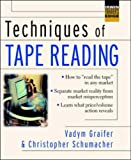 Techniques of Tape Reading (McGraw-Hill Trader's Edge Series)