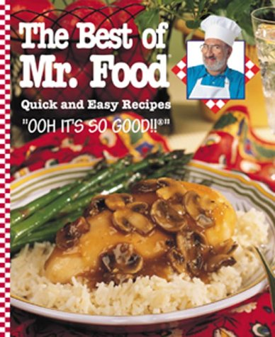 The Best of Mr. Food: Quick and