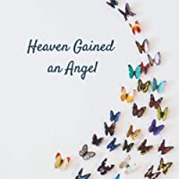 Heaven Gained an Angel: Funeral Guest Book (Butterflies Picture) for Memorial Services and Condolence Messages. Registry…