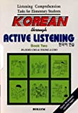 Korean Through Active Listening 2, Cho, In-Jung and Cho, Young-A., 1565910575