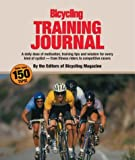 img - for The Bicycling Training Journal: A Daily Dose of Motivation, Training Tips, and Wisdom for Every Kind of Cyclist-From Fitness Riders to Competitive Racers book / textbook / text book