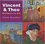 Vincent and Theo: Brothers in Art