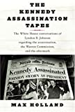 The Kennedy Assassination Tapes, Max Holland, 1400042380