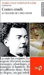 Contes cruels de Villiers de l'Isle-Adam (Essai et dossier)