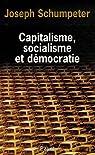 Capitalisme, socialisme et démocratie par Schumpeter