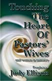 img - for Touching The Heart Of Pastors' Wives book / textbook / text book