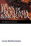 The Jews of Bohemia and Moravia, Livia Rothkirchen, 0803239521