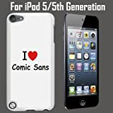 I Love Comic Sans Custom Case/ Cover/Skin *NEW* Case for Apple iPod 5/5G/5th Generation - White - Plastic Case (Ships from CA) Custom Protective Case , Design Case-ATT Verizon T-mobile Sprint ,Friendly Packaging - Slim Case