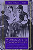 Women of the Commonwealth : Work, Family, and Social Change in Nineteenth-Century Massachusetts, , 1558490051