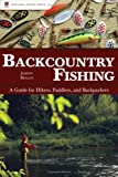 Backcountry Fishing, Johnny Molloy, 0897326504