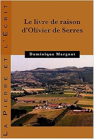 Livre gratuits Le livre de raison d'Olivier de Serres pdf, epub ebook