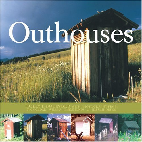 Tremendous Outhouses Holly Bollinger 9780760321348 Amazon Com Books Largest Home Design Picture Inspirations Pitcheantrous