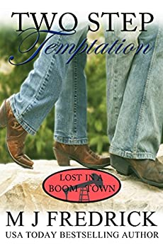 Two Step Temptation (Lost in a Boom Town Book 3) by [Fredrick, MJ]
