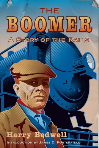 Read Online The Boomer: A Story of the Rails PDF