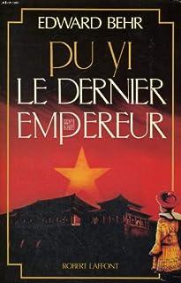 Pu Yi : le dernier empereur, Behr, Edward