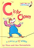 C Is for Clown, Stan Berenstain and Jan Berenstain, 0394924924