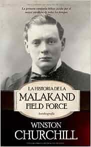 Amazon.com: La historia de la Malakand Field Force / The Story of the