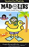 Vacation Fun Mad Libs, Roger Price and Leonard Stern, 0843119217