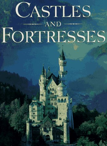 Castles and Fortresses